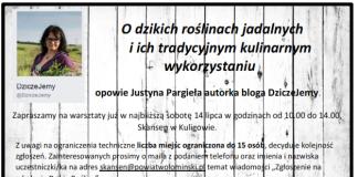Justyna Pargiała, autorka bloga Dziczejemy w Skansenie w Kuligowie